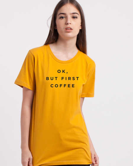 ok-but-first-tee-yellow
