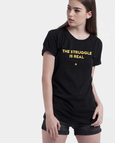 the-struggle-is-real-tee-